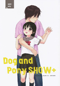 Dog and Pony SHOW+